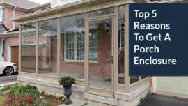 porch enclosure benefits