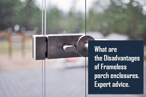 frameless porch enclosure